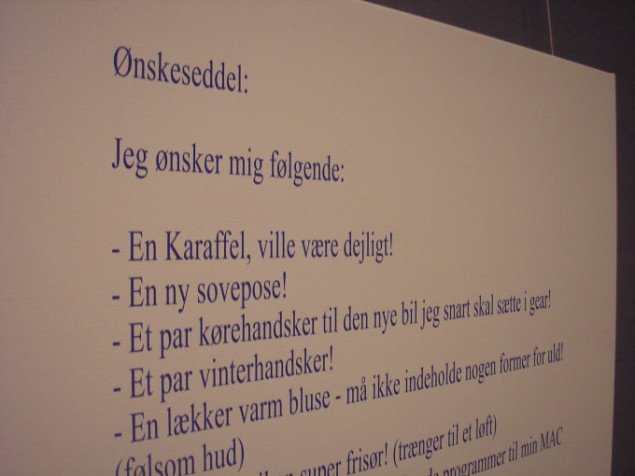 R+B Ønskeseddel, 2007. Pigmentprint på lærred, 80x100cm. Foto: Pernille Bøttcher.