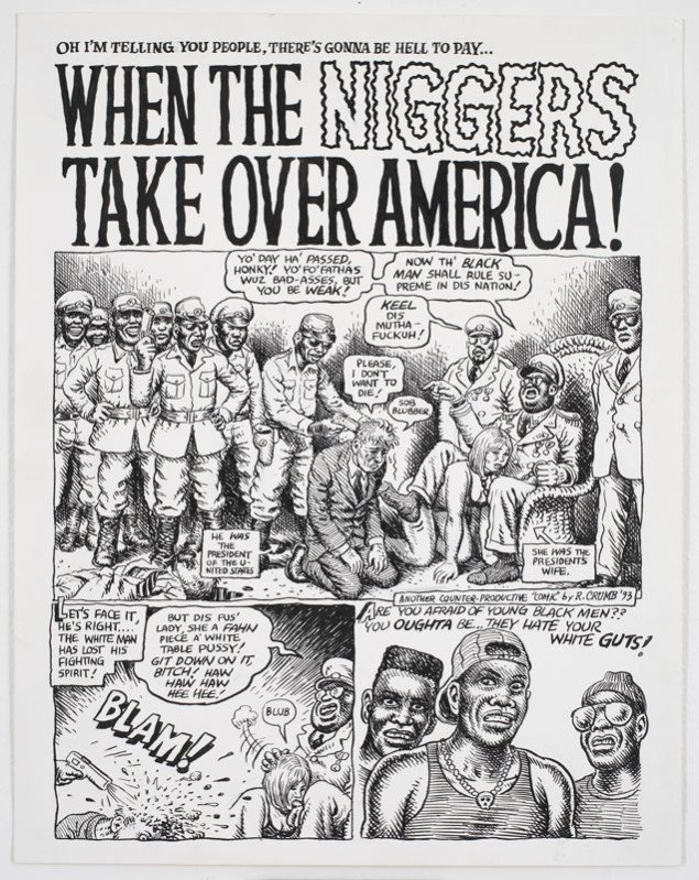Robert Crumb, When the Niggers take over America, 1993. (Pressefoto, Den Danske Pavillon)