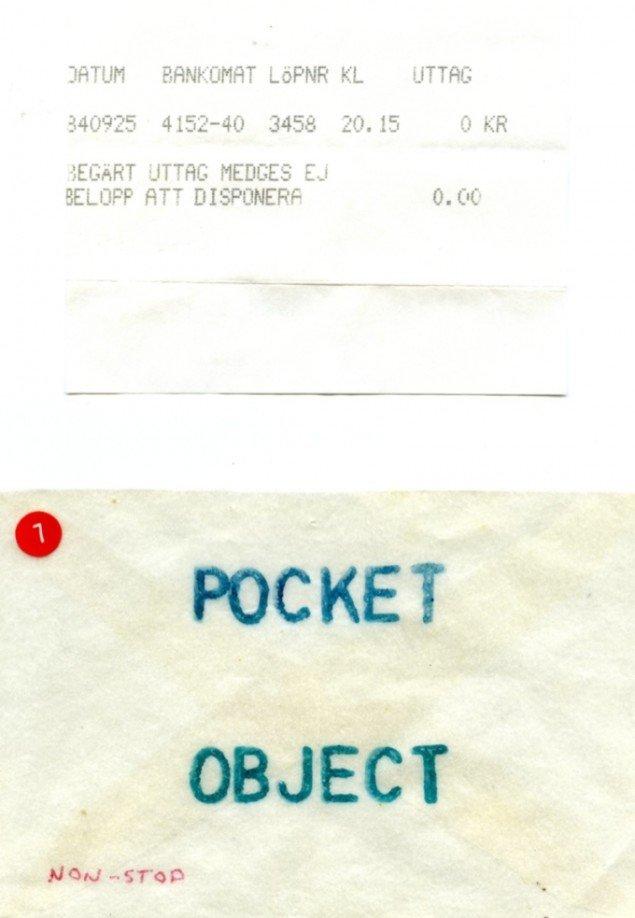 Pocket Museum (1984):Den franske kunstner Mino Le Grand Moire sendte en bankkvittering fra Sverige, hvor han havde hævet nul svenske kroner. Pressefoto.