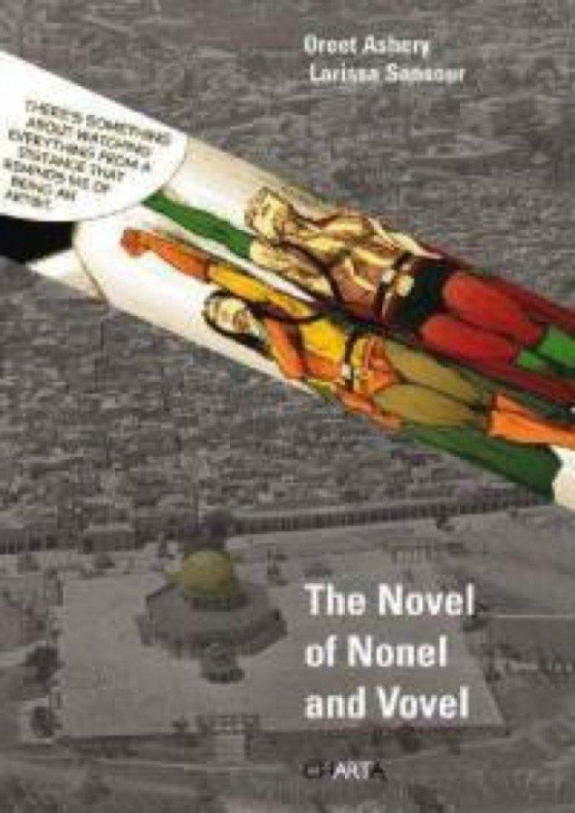 The Novel of Nonel and Vovel, cover, Oreet Ashery and Larissa Sansour,  Charta Art Books, Milan, 2009. Pressefoto.