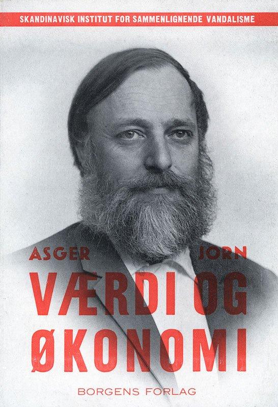 Asger Jorn: Værdi og økonomi. Kritik af den økonomiske politik og udbytningen af det enestående., 1962 København, Borgens Forlag. (SMK Pressefoto)