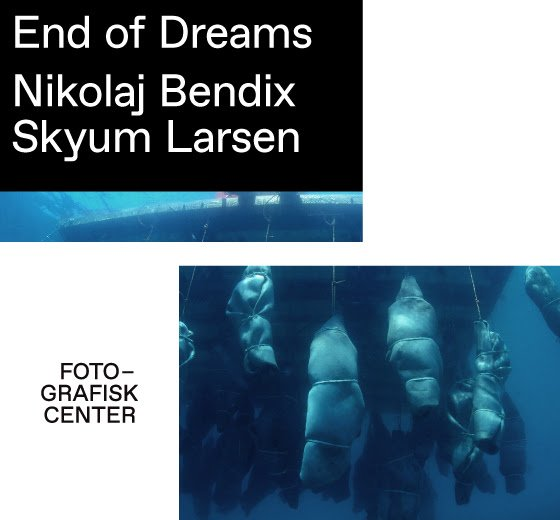 End of Dreams, Nikolai Bendix Skyrum Larsen. Fotografisk Center. Pressefoto