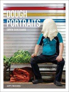 Søren Dahlgaard: Dough Portraits, coveret til bogen.