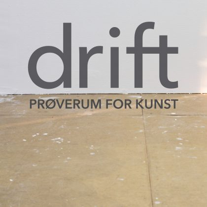 drift – prøverum for kunst