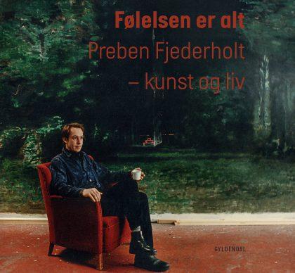 Publikation præsenterer Preben Fjederholts oeuvre