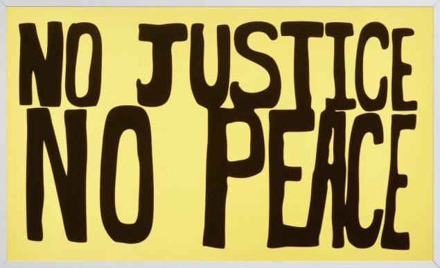 Sam Durant, No Justice No Peace
