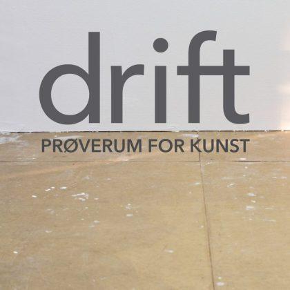 DRIFT – prøverum for kunst