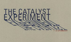 THE CATALYST EXPERIMENT