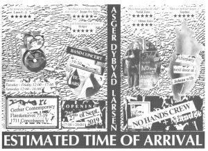 Asger Dybvad Larsen: Estimated Time of Arrival